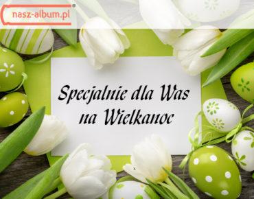 Wielkanoc w nasz-album.pl